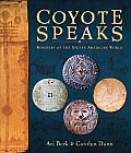 Coyote Speaks: Wonders of the Native American World Cover