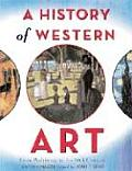 History of Western Art From Prehistory to the 20th Century