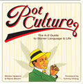 Pot Culture: The A-Z Guide to Stoner Language & Life Cover