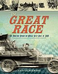 Great Race The Amazing Round The World Auto Race of 1908
