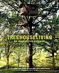 Treehouse Living 50 Innovative Designs