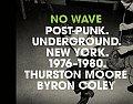 No Wave Post Punk Underground New York 1976 1980