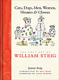 Cats, Dogs, Men, Women, Ninnies & Clowns: The Lost Art of William Steig