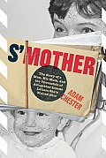 S'Mother: The Story of a Man, His Mom, and the Thousands of Altogether Insane Letters She's Mailed Him Cover