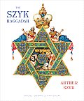 Szyk Haggadah Freedom Illuminated