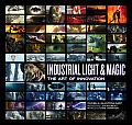 Industrial Light & Magic Making the Impossible Real