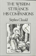 Wisdom Of St Francis & His Companions