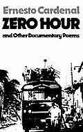 Zero Hour & Other Documentary Poems