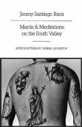 Martin & Meditations on the South Valley