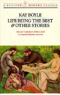 Life Being the Best and Other Stories