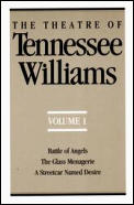 Theatre of Tennessee Williams Vol. I #1: The Theatre of Tennessee Williams