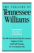 Theatre Of Tennessee Williams Volume 5
