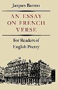 Essay on French Verse For Readers of English Poetry