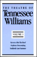 Theatre Of Tennessee Williams Volume 3