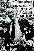 Remembering William Carlos Williams