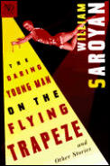 The Daring Young Man on the Flying Trapeze: And Other Stories (New Directions Classics) Cover