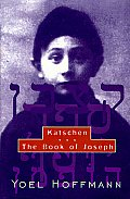 Katschen: & the Book of Joseph