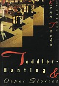 Toddler Hunting & Other Stories
