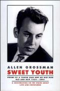 Sweet Youth: Poems by a Young Man and an Old Man, Old and New 1953-2001