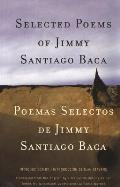 Selected Poems of Jimmy Santiago Baca (09 Edition)