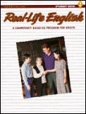 Real-Life English: Student Book 2, a Competency-Based ESL Program for Adults