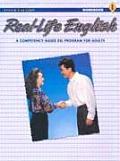 Real-Life English: Student Workbook Low - Beginning (Book 1)