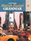 Steck-Vaughn Real-Life English Grammar: Student Edition Low - Beg (Book 1)