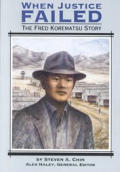 When Justice Failed the Fred Korematsu Story: Student Reader