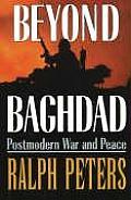 Beyond Baghdad Postmodern War & Peace