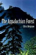 Appalachian Forest A Search for Roots & Renewal