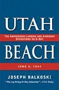 Utah Beach The Amphibious Landing & Airb