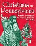 Christmas In Pennsylvania A Folk Culture