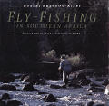 Fly Fishing in Southern Africa Fly Fishing International Series