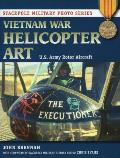 Vietnam War Helicopter Art: U.S. Army Rotor Aircraft (Stackpole Military Photo)