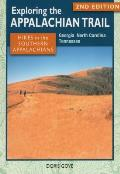 Exploring the Appalachian Trail: Hikes in the Southern Appalachians: Georgia, North Carolina, Tennessee (Exploring the Appalachian Trail)