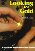 Looking for Gold The Modern Prospectors Handbook