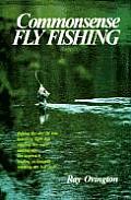 Commonsense Fly Fishing