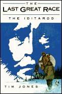 Last Great Race The Iditarod
