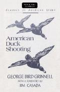 American Duck Shooting (Classics of American Sport Series)