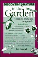 Discover Nature in the Garden Things to Know & Things to Do