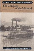 The Conquest of Missouri (Frontier Classics)