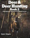 Deer & Deer Hunting Book 2 Strategies