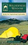 Nols Wilderness Wisdom (NOLS Library) Cover