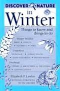 Discover Nature In Winter Things To Know