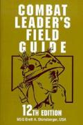 Combat Leaders Field Guide 12th Edition