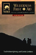 Nols Wilderness First Aid 3rd Edition