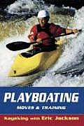 Playboating: Moves and Training (Kayaking with Eric Jackson)