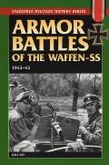 Armor Battles of the Waffen-SS: 1943-45 (Stackpole Military History)