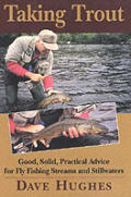 Taking Trout Good Solid Practical Advice