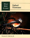 Tufted Titmouse (Wild Bird Guides)